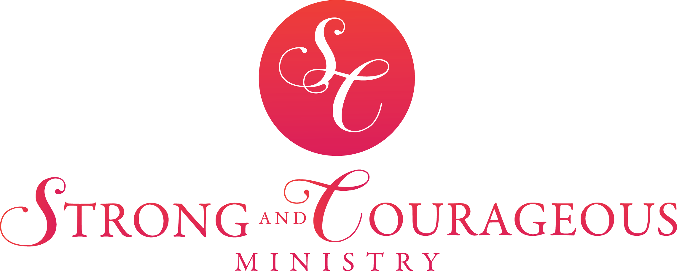 Strong &ampd; Courageous Ministries